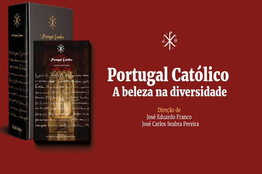 Portugal Católico – A Beleza na diversidade