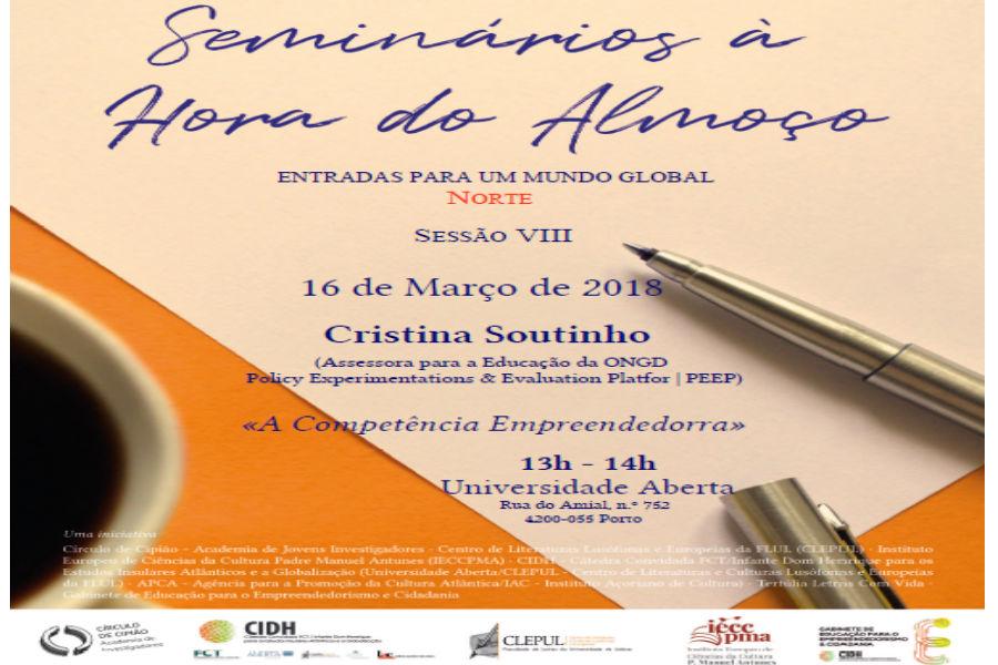 """VIII Seminário à Hora do Almoço,  """"A Competência Empreendedora"""""""