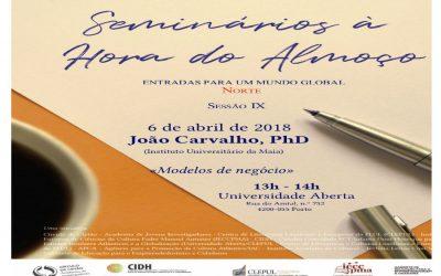 """IX Seminário à Hora do Almoço """"Modelos de Negócio"""""""