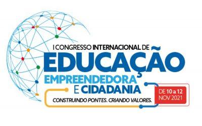 I Congresso Internacional de Educação Empreendedora e Cidadania: Construindo Pontes. Criando Valores.